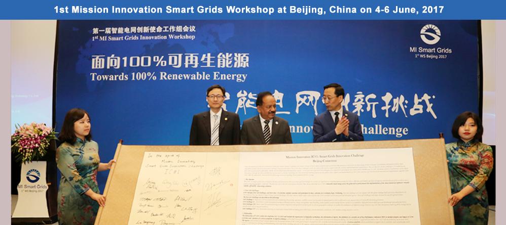 1st Mission Innovation Smart Grids Workshop at Beijing, China on 4-6 June, 2017